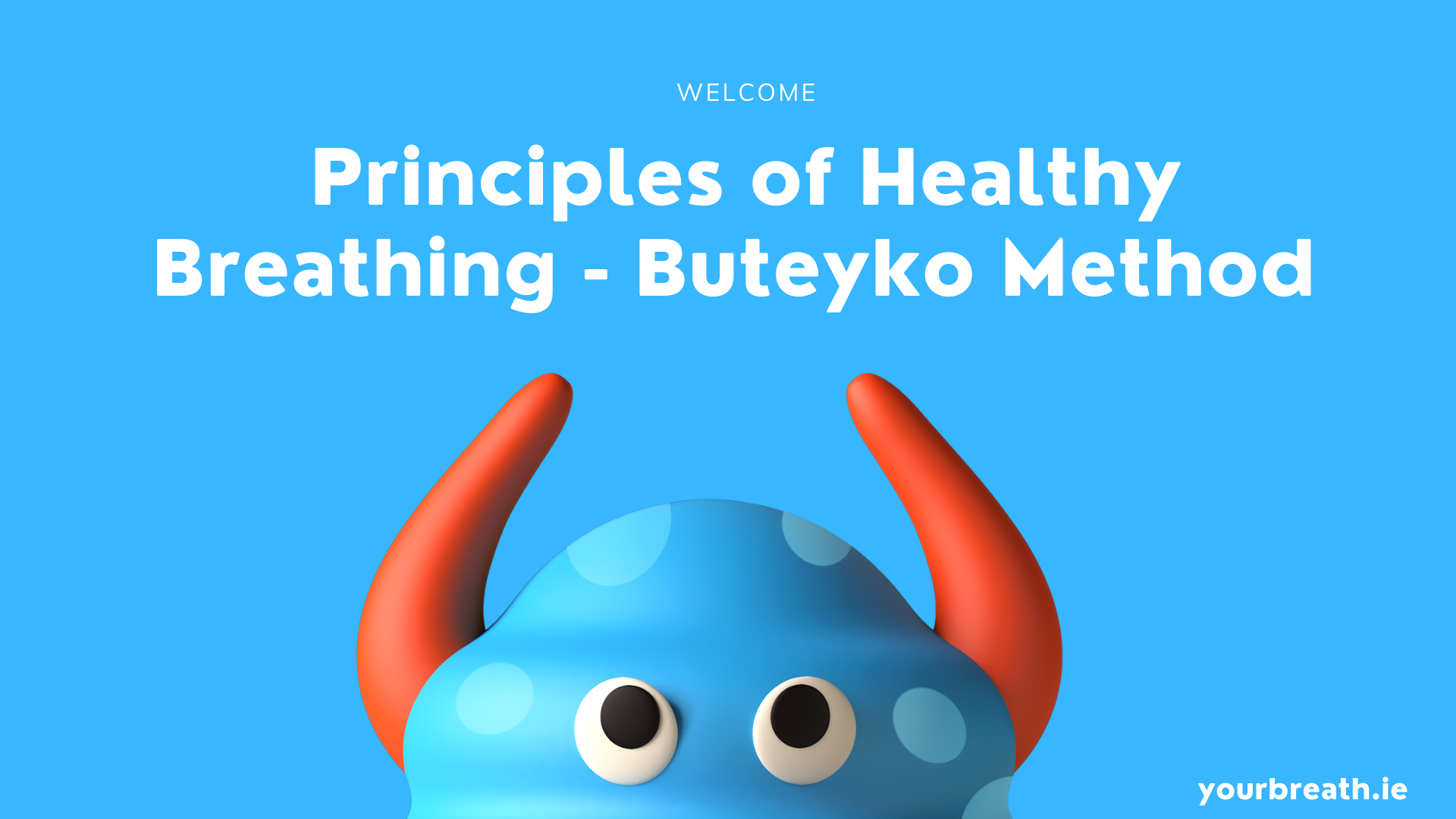 A cover of an online course on the Principles of Healthy Breathing